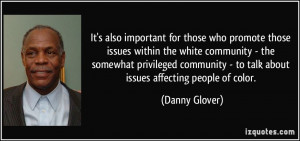 More Danny Glover Quotes