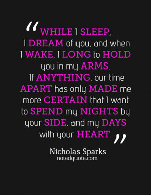 nicholas_sparks_quote_poster_-_while_i_sleep_i_dream.png