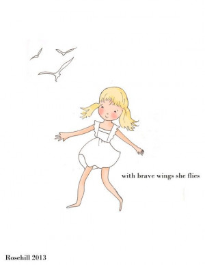 Childrens Wall Art- With Brave Wings- Inspirational Quotes - Pretty ...
