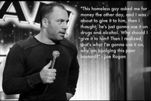 ... immediately that Joe Rogan didn't say that. Greg Giraldo said it