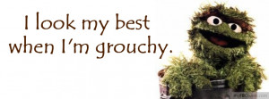 Oscar The Grouch Quotes