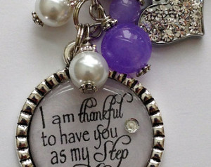 am thankful to have you as my Step Mom necklace, wedding gift ...