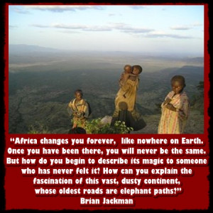 More African Safari Inspirations – Safari Quotes and Sayings