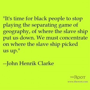 John Henrik Clarke Quotes | Best Black History Quotes: John Henrik ...