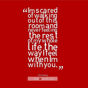 Dirty Dancing Love Quotes