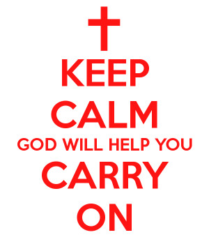keep-calm-god-will-help-you-carry-on.png