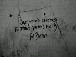Tim Burton quoteTattoo Ideas, Inspiration, Tattoo Quotes, True ...