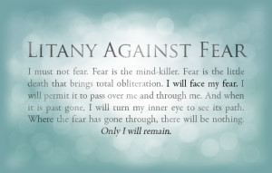 Litany_Against_Fear_by_kubuzetto.png