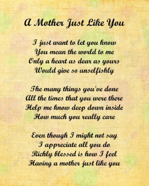love your mom quotes   Mother Just Like You Love Poem for Mom 8 X 10 ...