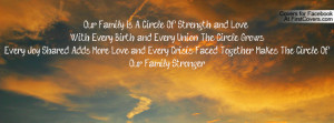 Is A Circle Of Strength and Love ...With Every Birth and Every Union ...
