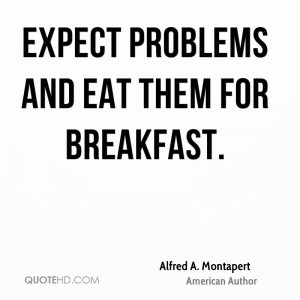 alfred-a-montapert-alfred-a-montapert-expect-problems-and-eat-them-for ...