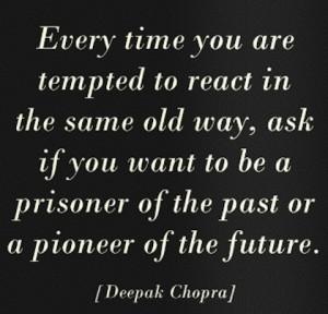 tempted Deepak Chopra Picture Quote