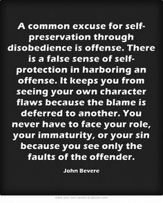 common excuse for self-preservation through disobedience is offense ...