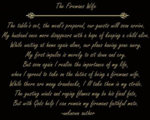 firefighter's wife | ... Wife_Poem http://pinterest.com/v6pony/the ...