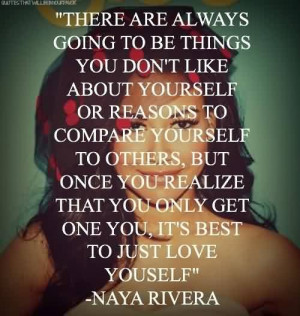 Popular Celebrity Quote by Naya Rivera ~ It's best to just love ...