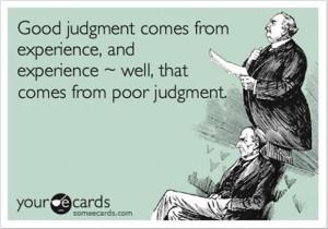 funny quotes, good judgement