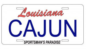 Cajun Quotes | ... license plate and vanity plate sayings - List of ...