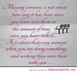 missing-someone-quote-love-sayings-pics-nice-quotes-pictures.jpg