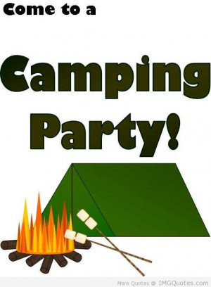 Camping Party Camping Quote