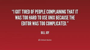 Tired of Complaining People Quotes