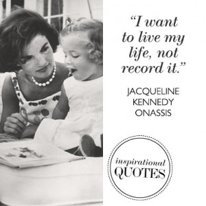 Jackie Kennedy quote