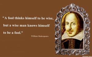 Shakespeare, William Shakespeare Quotes, Fool Quotes, Thinks Quotes ...