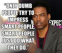 ... chris rocks rocks pictures smart people rocks quotes motivation quotes