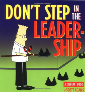 Don'T Step In The Leadership:A Dilbert Book