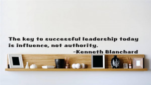 Details about Kenneth Blanchard Quote   Vinyl Wall Decal   Leadership ...
