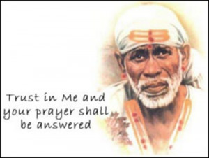Shirdi Sai Baba Quotes, Shirdi Sai Baba Quotes with Pictures