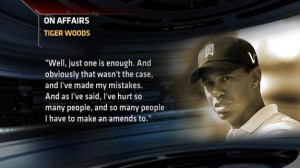 Quotes On Tiger Woods Affair