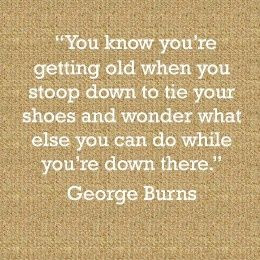 Funny Quote about Getting Old