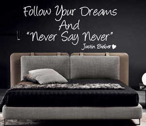 JUSTIN-BIEBER-Never-say-Never-Wall-quote-sticker-KIDS-BEDROOM-DECAL ...