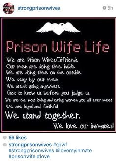 Quotes Of Strength For Someone In Jail ~ Prison wife..... Love you ...