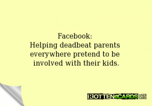 Deadbeat Dads Ecards Facebook: helping deadbeat