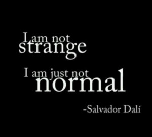 Salvador dali quotes, famous, best, sayings, normal