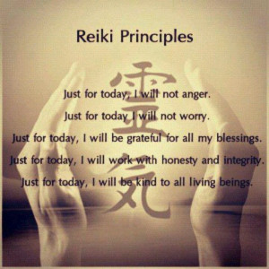 The Reiki Principles/Precepts are the foundation upon which the system ...