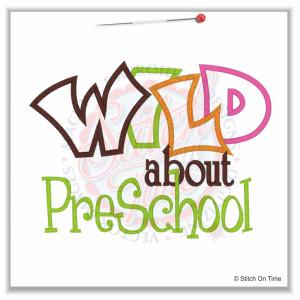 Preschool Sayings 5073 sayings : wild about