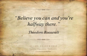 ... dreams and aspirations. Here is a compilation of self belief quotes