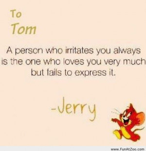 ... quote jerry love quote tom and jerry tom and jerry quote tom love