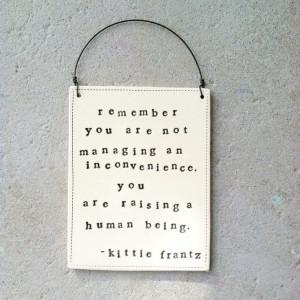 Kitty Frantz, Precious Children, Frantz Quotes, Motherhood Quotes ...