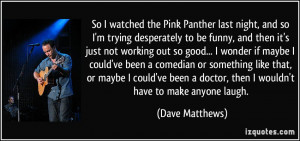 Watched The Pink Panther Last...
