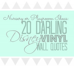 ... Disney Wall Vinyl Quotes for the Nursery or Playroom | Disney Baby