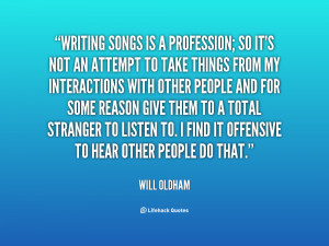 quote-Will-Oldham-writing-songs-is-a-profession-so-its-96709.png