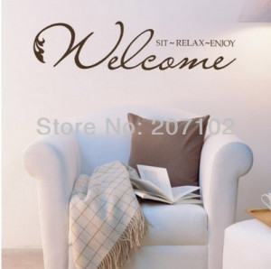 welcome-sit-relax-enjoy-Mix-colors-Wall-Art-Decal-Home-Decor-Famous ...