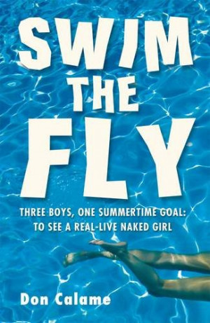 Review: Swim The Fly by Don Calame