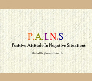 Positive Thinking In Negative Situations.