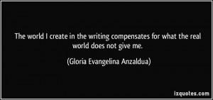 More Gloria Evangelina Anzaldua Quotes