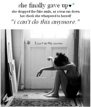 Cant do this anymore | Tumblr Quotes