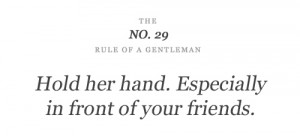 friends, gentleman, hand, hold, quote, rule, words